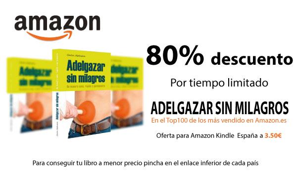 Promoción libro Adelgazar sin Milagros al 80% dto en Amazon